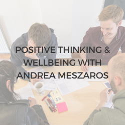 5) 26th Oct, 6-7PM GMT, Positive Thinking & Wellbeing